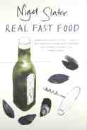 Nigel Slater – Real Fast Food